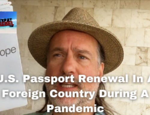 U.S. Passport Renewal In A Foreign Country During A Pandemic