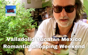 Valladolid Yucatan Mexico Romantic Shopping Weekend