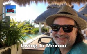 Living In México